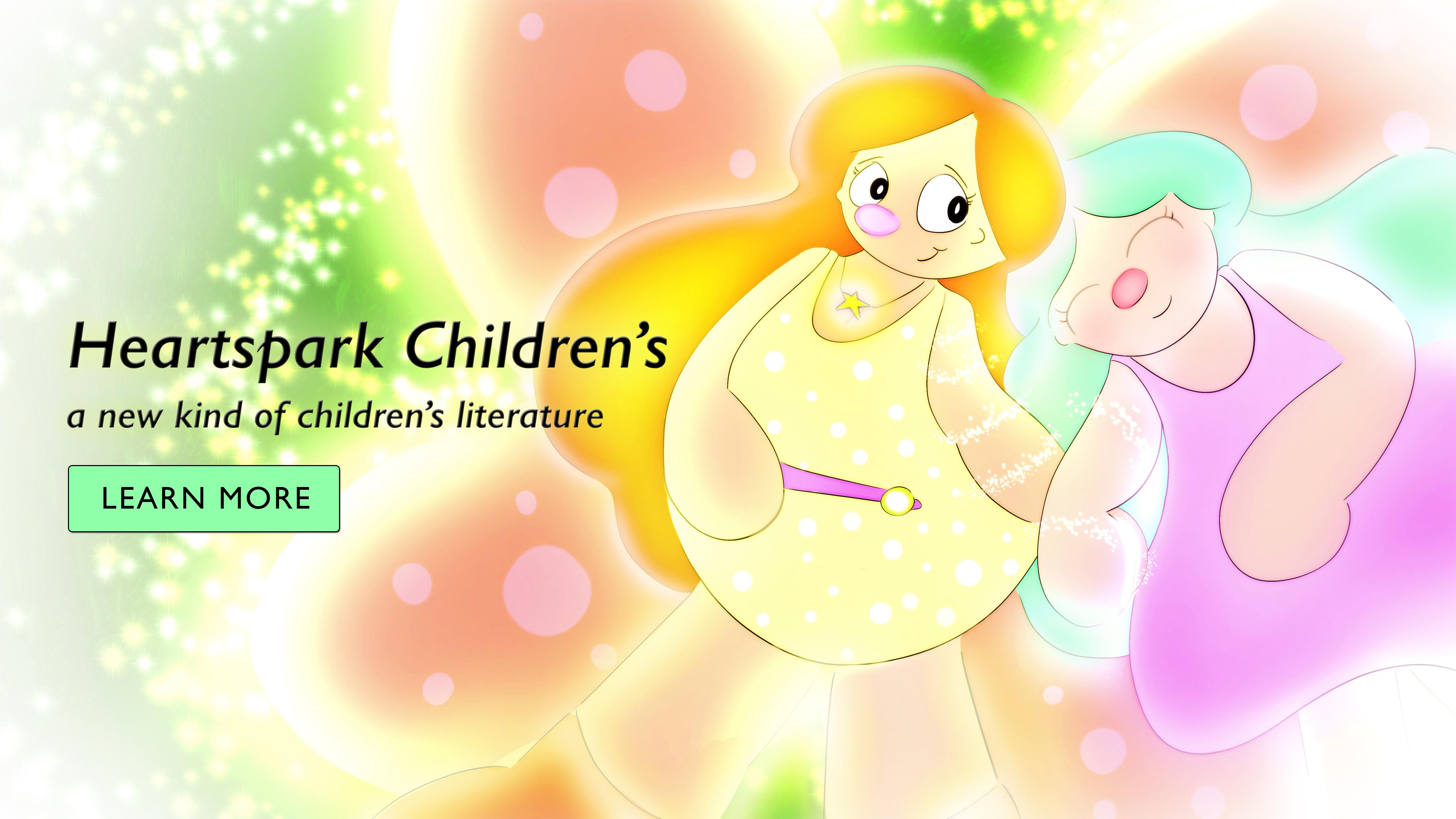 Heartspark Children's - a new kind of children's literature