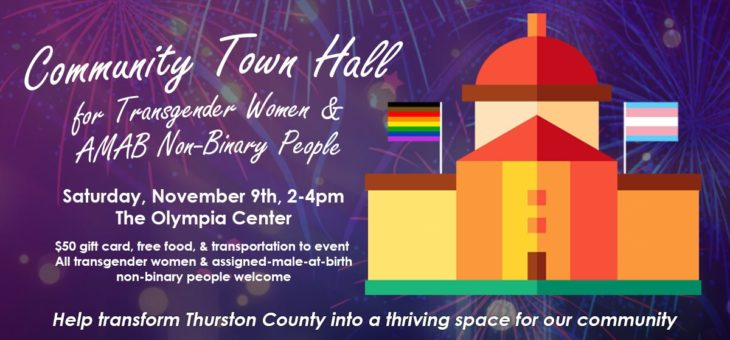 Our First Community Town Hall for Trans Women & Non-Binary People!