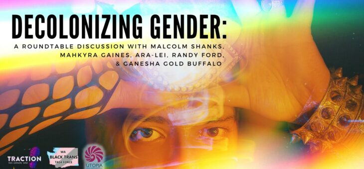 Decolonizing Gender (Part II): A Roundtable Discussion